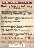 Blast from the Past:  Exploring History in the Primary School:  Series of 3 Sessions - 19, 26 April &10 May