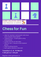 Chess for Fun:  Series of 3 Sessions - 2, 9, 16 March