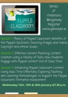 Flipped Classroom Series of Webinars: Session 3