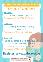 Dyslexia in the Primary School:  Series of 3 Sessions - 13, 20, 27 April