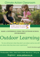 Outdoor Learning: Make a Difference using the Outdoor School Environment - Series of 3 Sessions:  Book here for remaining session -10 March